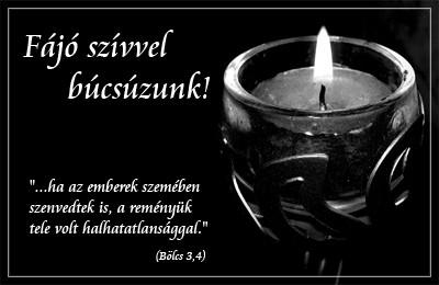 gyászjelentés idézetek versek e Gyásztávirat   Temetkezés szolgáltatás gyászjelentés idézetek versek